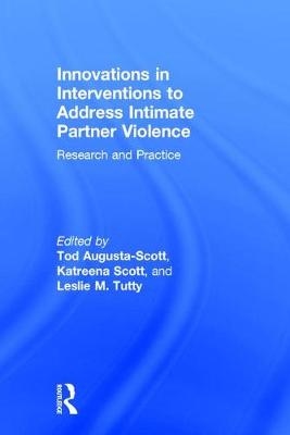 Innovations in Interventions to Address Intimate Partner Violence book