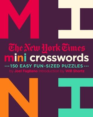 The New York Times Mini Crosswords by Joel Fagliano
