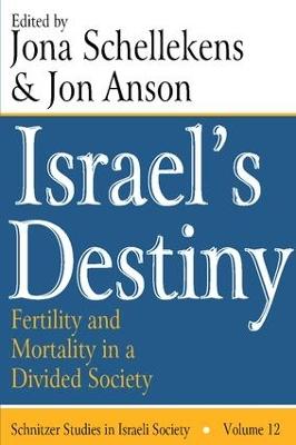 Israel's Destiny by Jon Anson