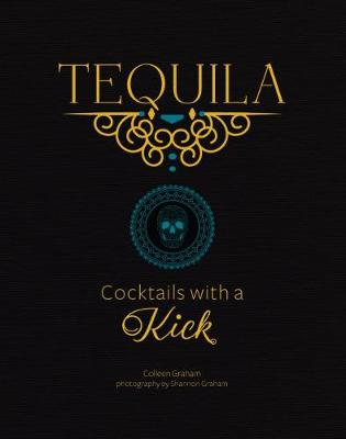 Tequila by Colleen Graham