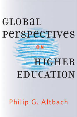 Global Perspectives on Higher Education by Philip G. Altbach