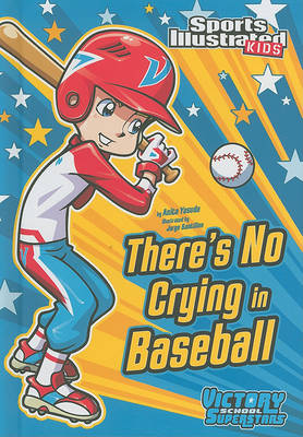 There's No Crying in Baseball book