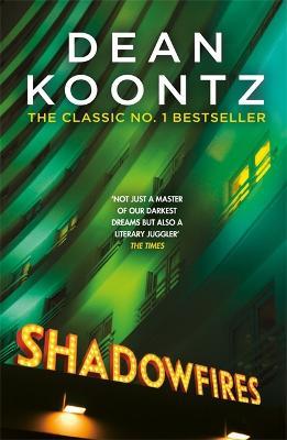 Shadowfires by Dean Koontz