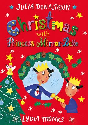 Christmas with Princess Mirror-Belle book