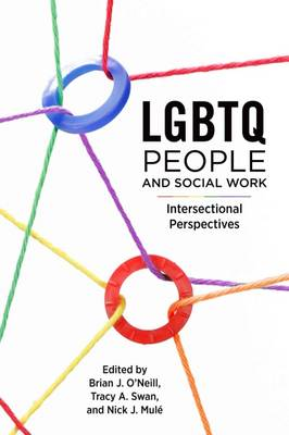 LGBTQ People and Social Work by Brian Juan O'Neill
