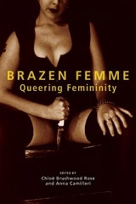 Brazen Femme by Chloe Brushwood