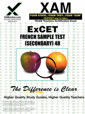 Excet French Sample Test (Secondary) 048 Teacher Certification Test Prep Study Guide by Sharon A Wynne