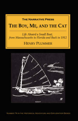 The Boy, Me, and the Cat by Professor Henry Plummer