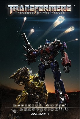 Transformers: Revenge of the Fallen: Official Movie Adaptation, Volume 1 book