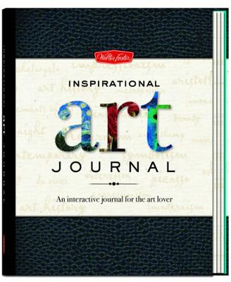 Inspirational Art Journal by Walter Foster Creative Team
