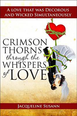 Crimson Thorns Through the Whispers of Love by Jacqueline Susann