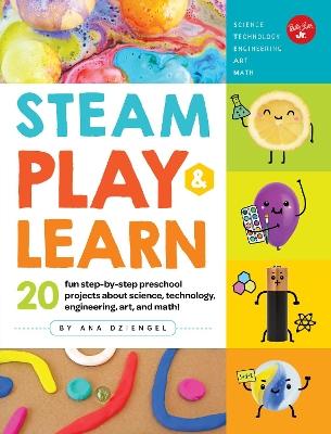 STEAM Play & Learn by Ana Dziengel