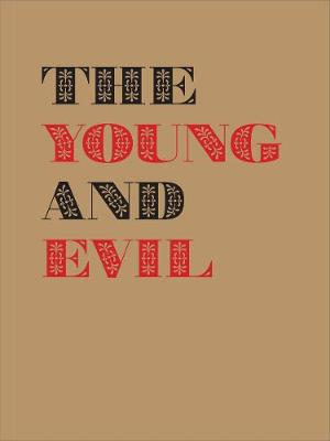 The Young and Evil: Queer Modernism in New York 1930-1955 by Jarrett Earnest