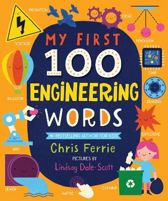 My First 100 Engineering Words by Chris Ferrie