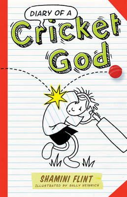 Diary of a Cricket God by Shamini Flint
