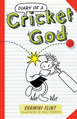 Diary of a Cricket God by Shamini Flint