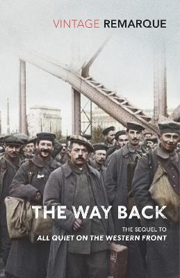 The Way Back by Erich Maria Remarque
