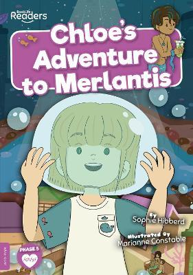 Chloe's Adventure to Merlantis book