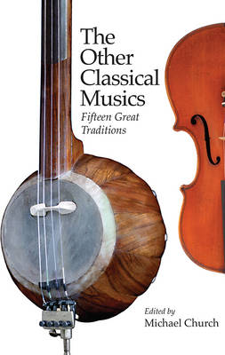 The Other Classical Musics by Michael Church
