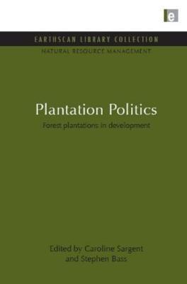 Plantation Politics by Caroline Sargent