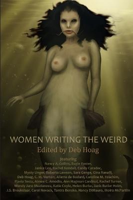Women Writing the Weird by Nancy A. Collins