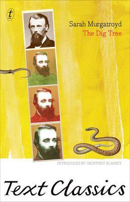 The Dig Tree: Text Classics by Sarah Murgatroyd