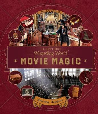 J. K. Rowling's Wizarding World: Movie Magic Volume Three: Amazing Artifacts book