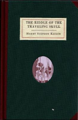Riddle of the Traveling Skull by Paul Collins