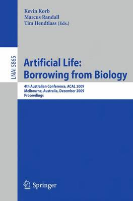 Artificial Life: Borrowing from Biology by Kevin B. Korb