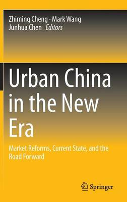 Urban China in the New Era by Zhiming Cheng