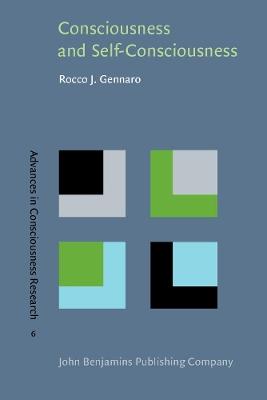 Consciousness and Self-Consciousness by Rocco J Gennaro