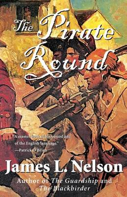 Pirate Round by James L. Nelson