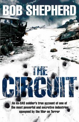 The Circuit by Bob Shepherd