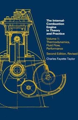 The Internal Combustion Engine in Theory and Practice book