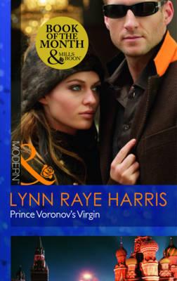 Prince Voronov's Virgin by Lynn Raye Harris