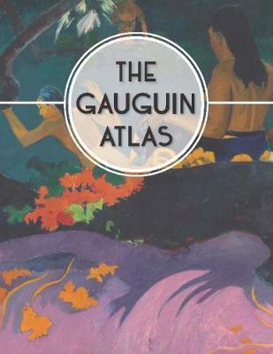 The Gauguin Atlas book