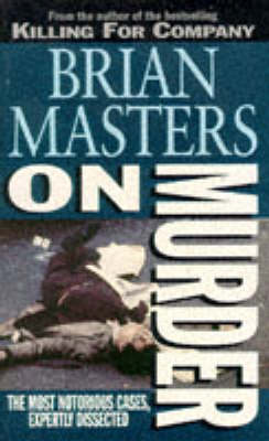 On Murder by Brian Masters