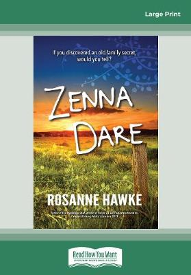 Zenna Dare by Rosanne Hawke