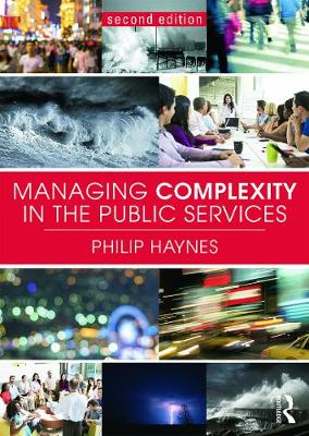 Managing Complexity in the Public Services by Philip Haynes