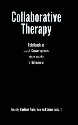 Collaborative Therapy by Harlene Anderson