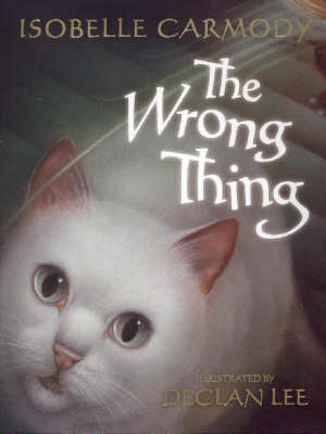 The Wrong Thing by Isobelle Carmody
