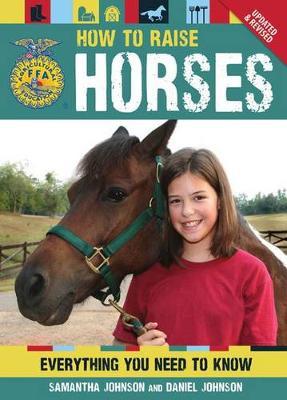 How to Raise Horses by Daniel Johnson