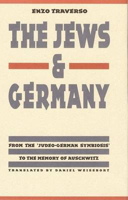 Jews and Germany by Enzo Traverso