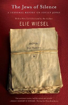 Jews of Silence by Elie Wiesel