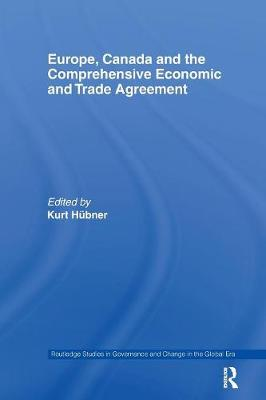 Europe, Canada and the Comprehensive Economic and Trade Agreement book