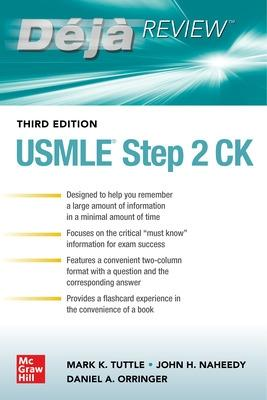 Deja Review: USMLE Step 2 CK, Third Edition by Mark Tuttle