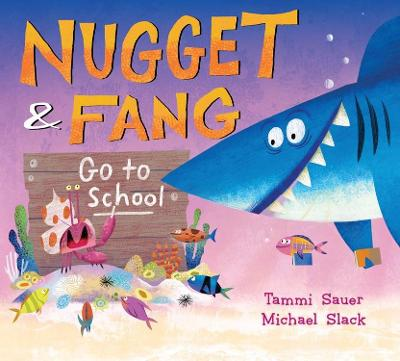 Nugget and Fang Go to School book