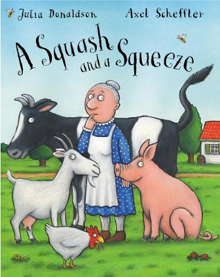 A Squash and a Squeeze Book and CD pack by Julia Donaldson