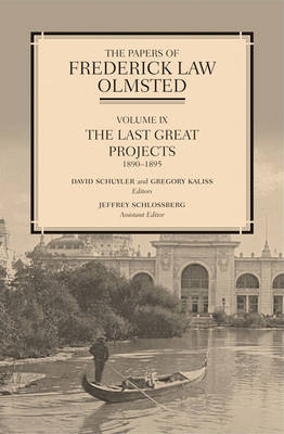 The Papers of Frederick Law Olmsted by Frederick Law Olmsted