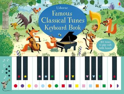 Famous Classical Tunes Keyboard Book by Sam Taplin